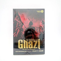 The Chronicles of Ghazi ( The Rise of Ottomans) - Felix Y. Siauw