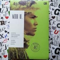 Novel 2in1 Cinta Sepanjang Amazon & Nada Tanpa Kata - Mira W