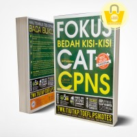 BUKU FOKUS BEDAH KISI – KISI CAT CPNS (ORIGINAL BOOK+CD)