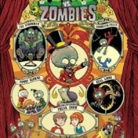 Plants Vs. Zombies Volume 9 : The Greatest Show Unearthed