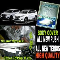Body Cover ALL NEW RUSH TERIOS Sarung Penutup Selimut Bodi Mobil Rush