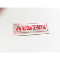 STIKER KARTON STICKER CWB TULISAN MUDAH TERBAKAR 3X13