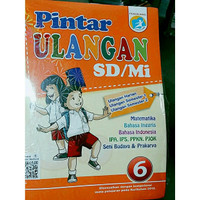 Buku Pintar Ulangan Kelas 6 SD/Mi Semester 1 & 2 Sesuai Kurikulum 2013