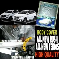 Sarung Penutup All New RUSH TERIOS Body Cover Selimut Bodi Mobil Rush