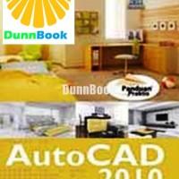 Panduan Praktis Autocad 2010 untuk Desain Arsitektur Pr