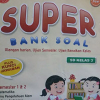 Latihan Soal : Super Bank Soal Kelas 3 SD + Kunci Jawaban