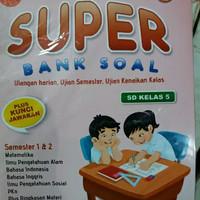 Latihan Soal : Super Bank Soal Kelas 5 SD + Kunci Jawaban
