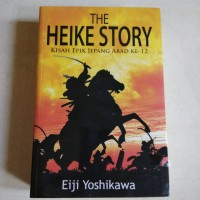Novel The Heike Story - Kisah Epik Jepang Abad ke 12