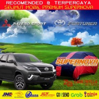 Cover Mobil Fortuner, Pajero Sport, Everest | Tutup Mobil Supernova