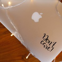 Decal Sticker Macbook Apple Stiker Don't Care Tulisan Quote Laptop