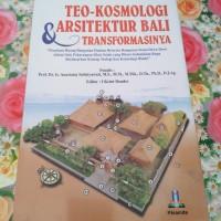 Buku Teo kosmologi arsitektur Bali dan Transformasinya