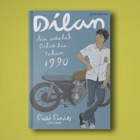 (Novel Dilan ke-1) DILAN 1990 - Pidi Baiq