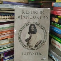 Buku Novel Republik Jancukers Karya Sujiwo Tejo