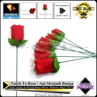 Torch To Rose - Api Menjadi Bunga - Art - Senni - Alat Sulap Magic