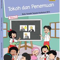 """Tematik Kelas 6 SD Tema 3 """"Tokoh & Penemuan"""" Revisi 2018"""