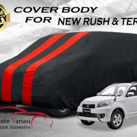 Body Cover 2 Warna Sarung Mobil 2 Warna - New Rush & Terios