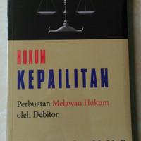 HUKUM KEPAILITAN Perbuatan Melawan Hukum
