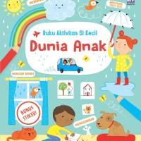 Buku Aktivitas Si Kecil. DUNIA ANAK. Buku anak BIP