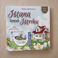 Original | Buku ISTANA UNTUK ISTRIKU | Kholid Syamhudi, Lc.