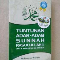 Original | Buku TUNTUNAN ADAB SUNNAH RASULULLAH | Muhammad Al Islam