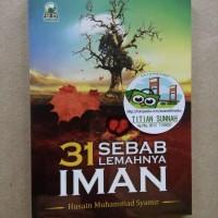 Original | Buku 31 SEBAB LEMAHNYA IMAN | Husain Muhammad Syamir