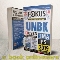 BUKU FOKUS PENDALAMAN MATERI UNBK USBN SMA IPS 2019 (FREE CD SOFTWARE)