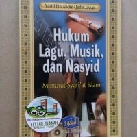 Original | Buku HUKUM LAGU, MUSIK DAN NASYID | Yazid Abdul Qadir Jawas