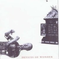 Devices of Wonder - From thr World in a Box to Images on a Screen
