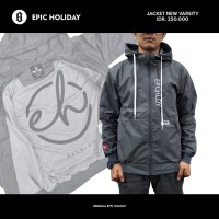 JAKET PARASUT DISTRO EPIC HOLIDAY ORIGINAL CASUAL NEW VARSITY