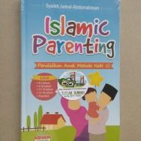 Original | Buku ISLAMIC PARENTING - Pendidikan Anak Metode Nabi SAW