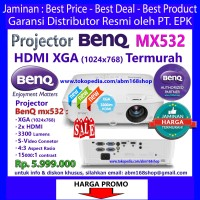 PROMO BENQ MX 532 Projector XGA HDMI 3300Lm DLP Proyektor MX-532 MX532