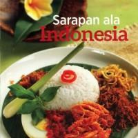 SERI MASAK PRIMARASA DAPUR INDONESIA SARAPAN ALA INDONESIA