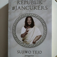 Republik #Jancukers - Sujiwo Tejo