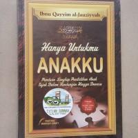 Original | Buku HANYA UNTUKMU ANAKKU | Ibnu Qayyim al-Jauziyah
