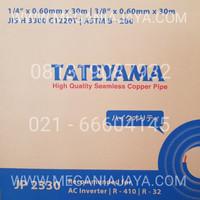 PIPA AC TATEYAMA JP 2330 1/4 x 3/8, untuk AC 0.5 - 1 PK   PER METER