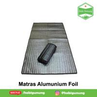 Matras Alumunium Foil Single Side Tikar Camping Hangat Anti Dingin
