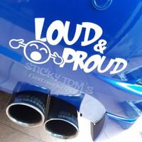 Stiker Loud & Proud buat mobil dgn knalpot racing