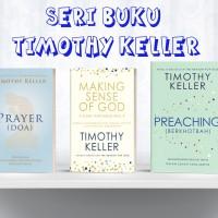 Paket Buku Timothy Keller ( Prayer, Preaching, Making Sense Of God )