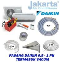 Paket Pasang AC Split 0,5 - 1 PK Pipa Daikin