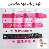 Sash Selempang Brides Maid / Bridesmaid / Bride Maid