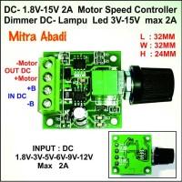 Speed Controller/PWM DC/Dimmer DC 1,8V-15V 2A