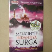 Original | Buku MENGINTIP INDAHNYA SURGA | Syaikh Mahir Ahmad