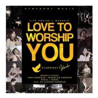 Cd Love To Worship You-Symphony Music