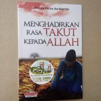 Original | Buku MENGHADIRKAN RASA TAKUT KEPADA ALLAH | Majdi Fathi