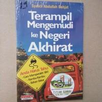 Original | Buku TERAMPIL MENGEMUDI KE NEGERI AKHIRAT | Syaikh Abdullah