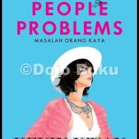 New ! Rich People Problems (Masalah Orang Kaya) Kevin Kwan