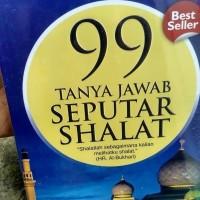 Buku - 99 tanya jawab seputar shalat