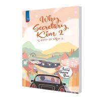Novel Why Secretary Kim 2 by Jeong Gyeong Yun