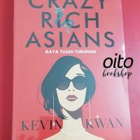 Novel Kaya Tujuh Turunan (Crazy Rich Asians) oleh Kevin Kwan