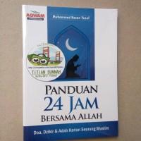 Original | Buku PANDUAN 24 JAM BERSAMA ALLAH | Muhammad Hasan Yusuf
